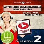 Apprendre le Néerlandais - Écoute Facile - Lecture Facile - Texte Parallèle Cours Audio No. 2: Lire et Écouter des Livres en Néerlandais |  Polyglot Planet