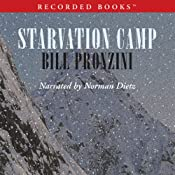 Starvation Camp | [Bill Pronzini]