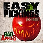 Easy Pickings: A Selection from Bad Apples: Five Slices of Halloween Horror | Jason Parent