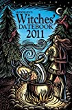 Llewellyn's 2011 Witches' Datebook (Annuals - Witches' Datebook)