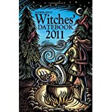Llewellyn's 2011 Witches' Datebook (Annuals - Witches' Datebook)by Jennifer Hewitson