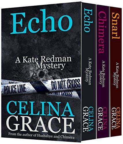 The Kate Redman Mysteries Volume 2 (Snarl, Chimera, Echo) (The Kate Redman Mysteries Boxset) PDF