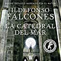 La catedral del mar Audiobook by Ildefonso Falcones Narrated by Raúl Llorens