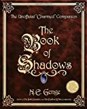 The Book of Shadows: The Unofficial Charmed Companion (0609806521) by Genge, Ngaire