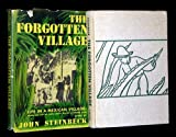 img - for THE FORGOTTEN VILLAGE By JOHN STEINBECK 1941 second printing book / textbook / text book