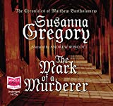 Susanna Gregory The Mark of a Murderer