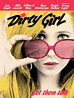 Dirty Girl [HD]