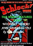 img - for Schlock! Webzine Vol 3 Iss 19 book / textbook / text book
