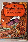 img - for The Singing Wire: A Story of the Telegraph (Western Adventure Books Series) book / textbook / text book