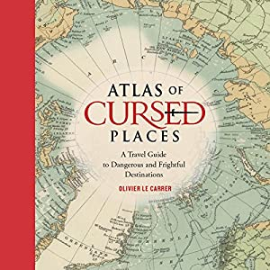 Atlas of Cursed Places Audiobook