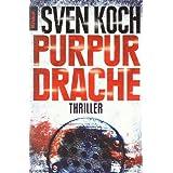 """Purpurdrache: Thrillervon """"Sven Koch"""""""