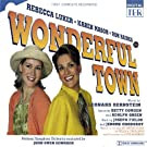 Wonderful Town - First Complete Recording