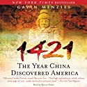 1421: The Year China Discovered America (       UNABRIDGED) by Gavin Menzies Narrated by Simon Vance