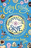 Cathy Cassidy Chocolate Box Girls: Marshmallow Skye