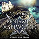Benjamin Ashwood: Benjamin Ashwood Series, Book 1 | AC Cobble