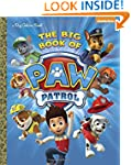 The Big Book of Paw Patrol (Paw Patro...