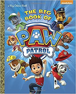 The Big Book of Paw Patrol (Paw Patrol) (Big Golden Book) Hardcover