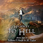 Highway to Hell: The Death Chronicles, Volume 2 | William F. Houle