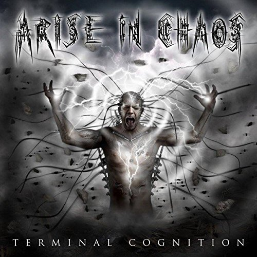 Terminal Cognition by Arise In Chaos