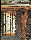 img - for Ferronnerie Rustique Et De Style book / textbook / text book