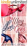 The Way Love Goes (Serendipitous Love Book 4)
