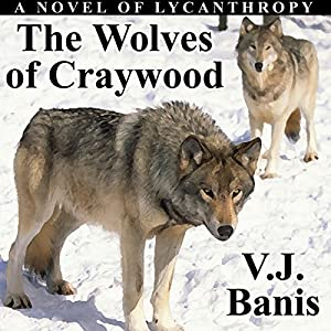 The Wolves of Craywood Audiobook
