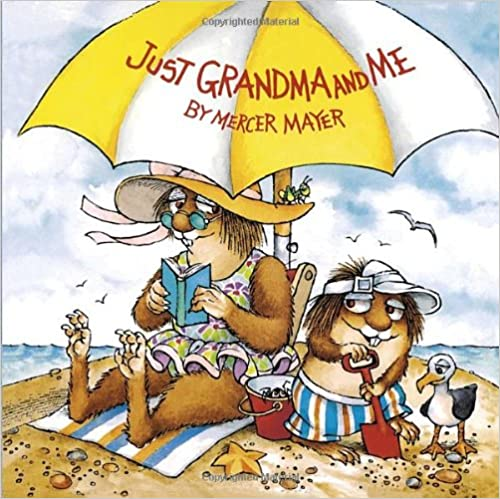 Just Grandma and Me (Little Critter) (Pictureback)