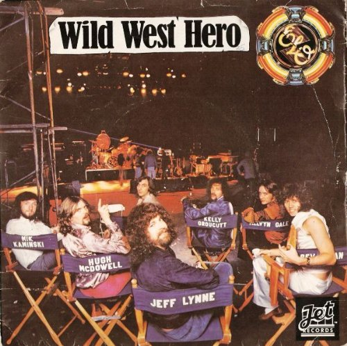 "Wild West Hero - Electric Light Orchestra 7"" 45"