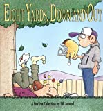 Eight Yards Down and Out: A Fox Trot Collection (0836218841) by Bill Amend