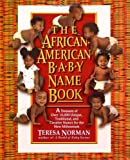 African-American Baby Name Book (0425159396) by Norman, Teresa