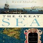 The Great Sea: A Human History of the Mediterranean | David Abulafia