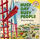 BUSY DAY BUSY PEOPLE by Tibor Gergely (A…