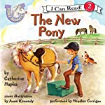 The New Pony: Pony Scouts, Book 7 (       UNABRIDGED) by Catherine Hapka Narrated by Heather Corrigan