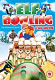 Elf Bowling - The Movie [DVD]