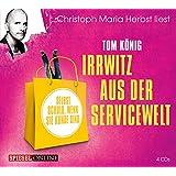 """Irrwitz aus der Servicewelt (Edition """"Humorvolle Unterhaltung"""") (Edition """"Humorvolle Unterhaltung"""" 2014)"""