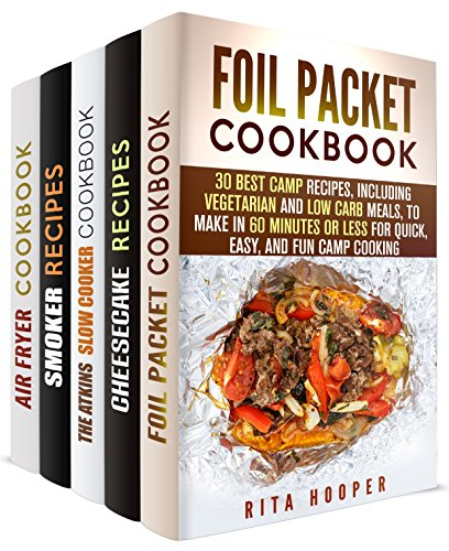 Recipe Bestsellers of May 2016 Box Set (5 in 1):: Best Camp, Cheesecake, Atkins, Smoker and Frying Recipes (Low Carb Recipes) by Rita Hooper, Melissa Hendricks, Vicki Day, Erica Shaw, Emma Melton