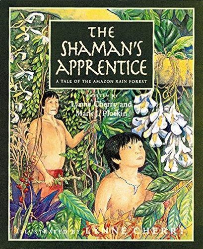 The Shaman's Apprentice: A Tale of the Amazon Rain Forest (Reading Rainbow Book)