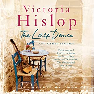 The Last Dance and Other Stories | [Victoria Hislop]