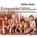 Sabine Bode: Kriegsenkel - Die Erben der vergessenen Generation