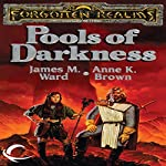 Pools of Darkness: Forgotten Realms: The Pools, Book 2 | Anne K. Brown,James M. Ward