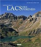 Les plus beaux lacs des Pyr�n�es
