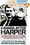 Canada after Harper: His ideology-fue...