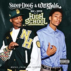 Mac and Devin Go To High School (Music From and Inspired By The Movie) [Deluxe] [Explicit]
