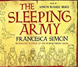 Francesca Simon The Sleeping Army