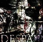 DESPAIR(近日発売 予約可)