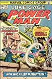 Luke Cage, Power Man: The Man Who Killed Jiminy Cricket! (December 28, #28)