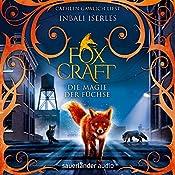 Die Magie der Füchse (Foxcraft 1) | Inbali Iserles