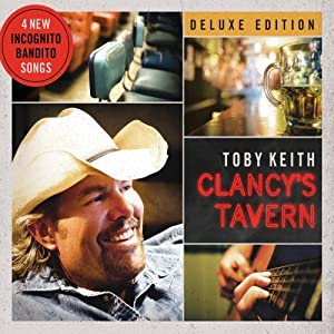 Toby Keith &#8211; Clancy&#8217;s Tavern
