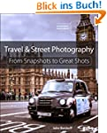 Travel and Street Photography: From S...