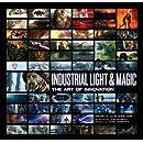 Industrial Light & Magic: The Art of Innovation